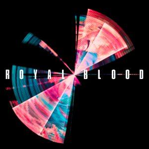 Music Monday – Royal Blood – New Album – Typhoons – April 30 2021